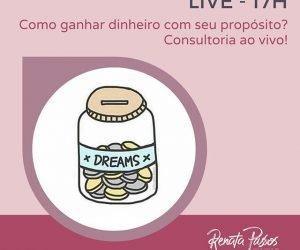 CONSULTORIA AO VIVO- COMO GANHAR DINHEIRO COM O SEU PROPÓSITO!